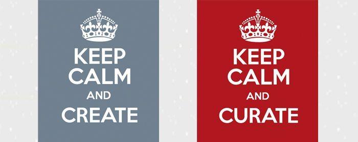 keep calm create curate